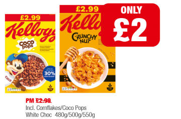 Kellogg's Coco Pops, Crunchy Nut Incl. Cornflakes/Coco Pops White Chocolate - Was PM £2.99 - Now only £2 at Family Shopper