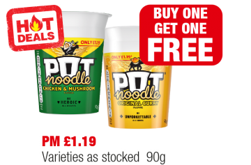 HOT DEALS: Pot Noodle Chicken & Mushroom, Original Curry, Varieties as stocked - PM £1.19 - Buy One Get One Free at Family Shopper